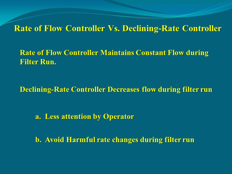 Rate of Flow Controller Vs. Declining-Rate Controller