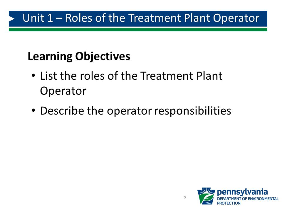 Unit 1 – Roles of the Treatment Plant Operator
