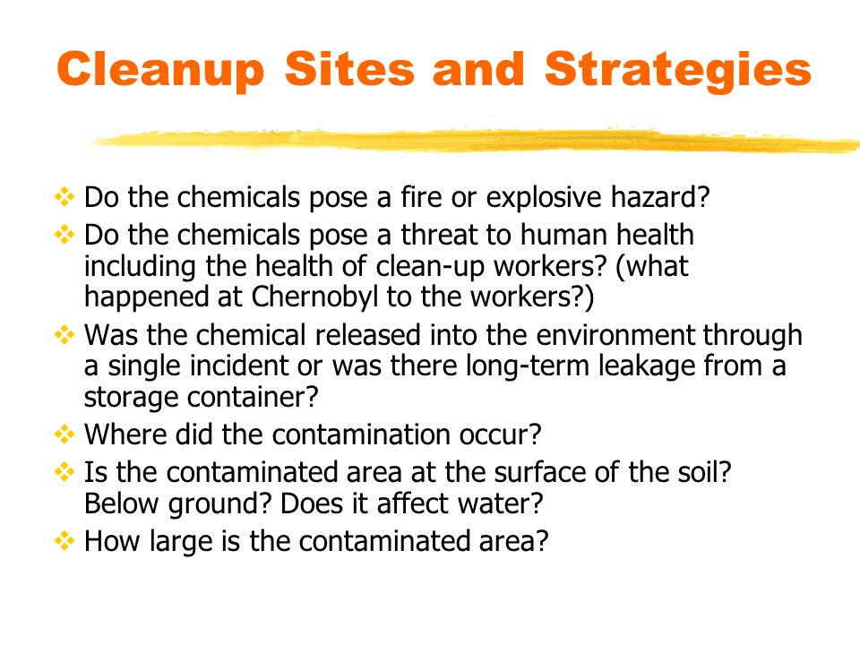 Cleanup Sites and Strategies