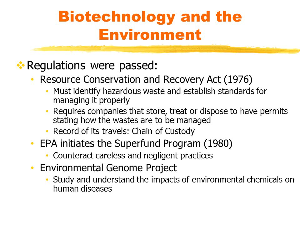 Biotechnology and the Environment