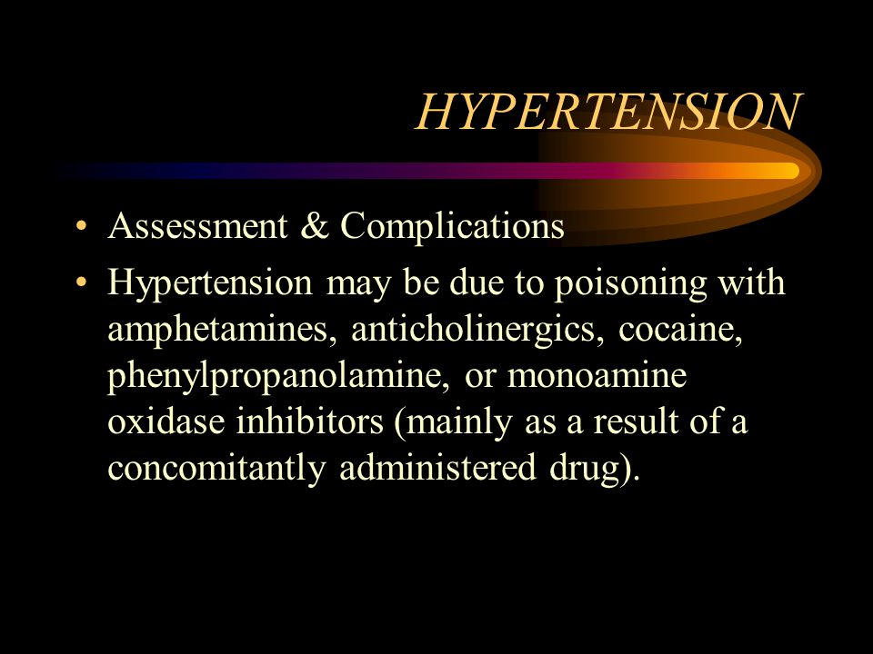 HYPERTENSION Assessment & Complications