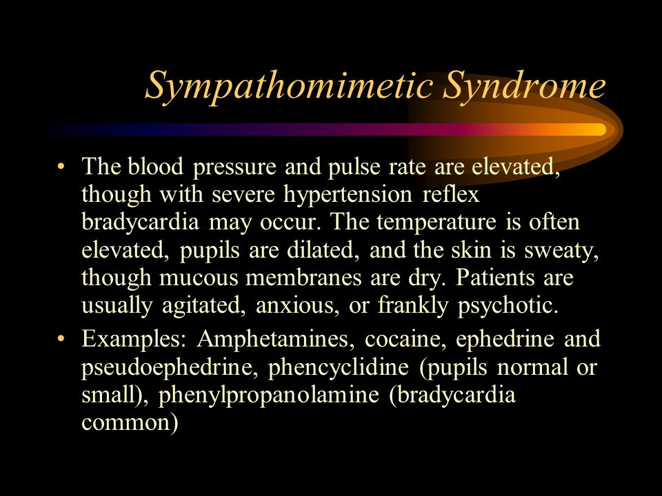 Sympathomimetic Syndrome