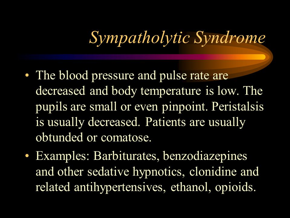 Sympatholytic Syndrome