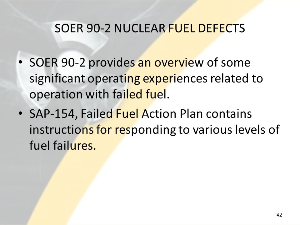 SOER 90-2 NUCLEAR FUEL DEFECTS