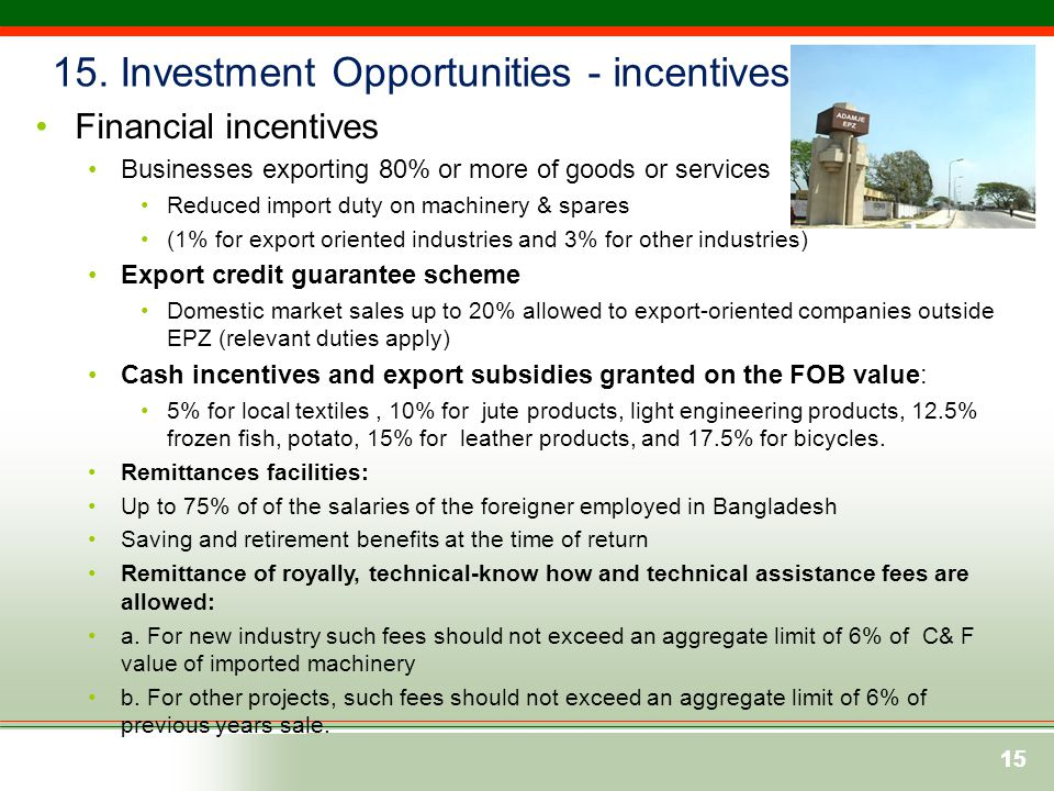 15. Investment Opportunities - incentives