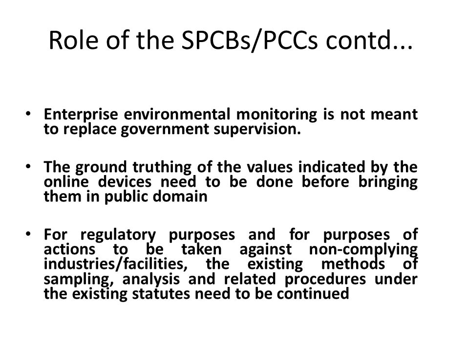Role of the SPCBs/PCCs contd...