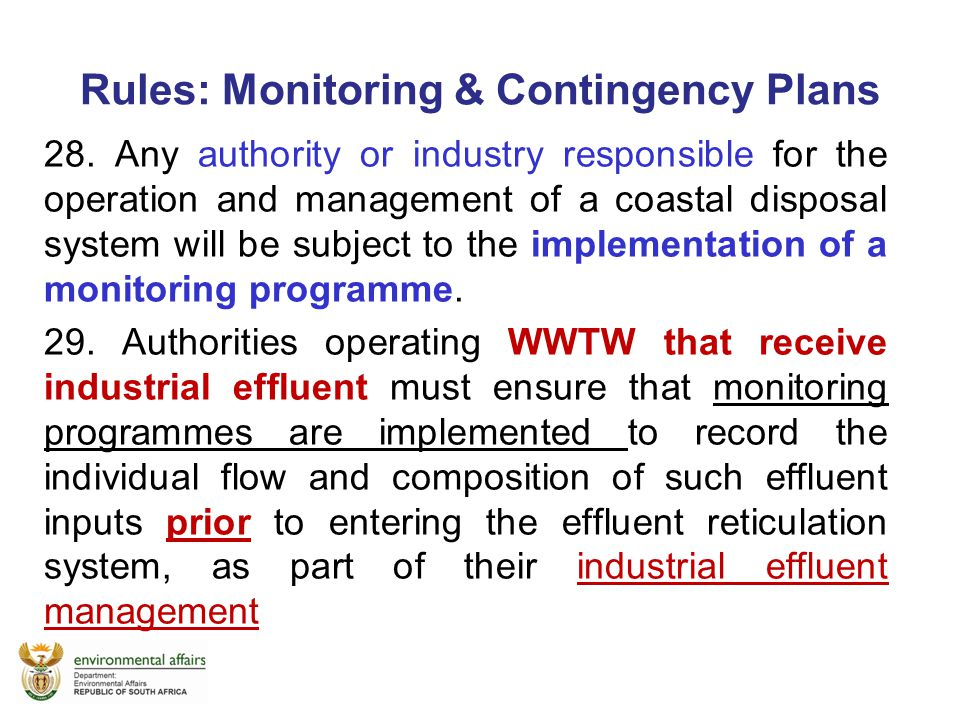 Rules: Monitoring & Contingency Plans