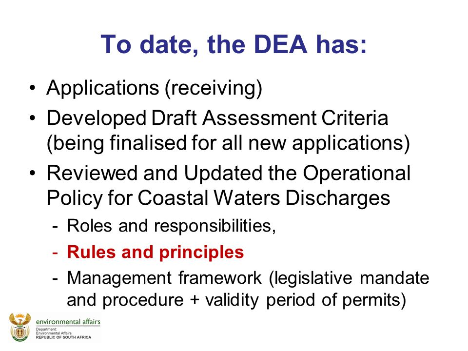To date, the DEA has: Applications (receiving)