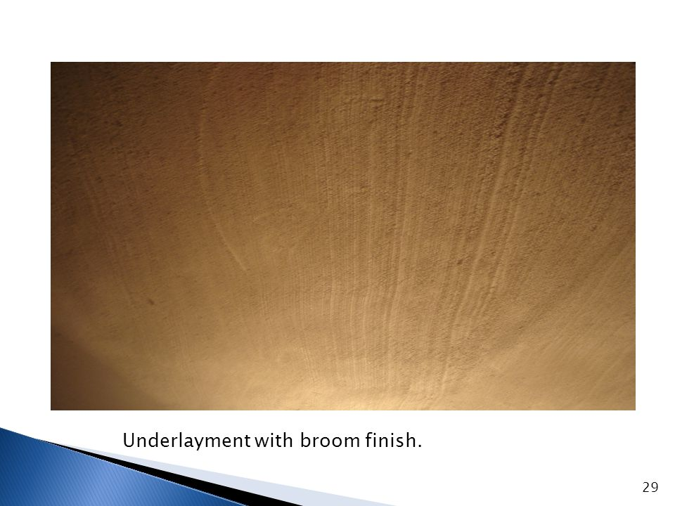 Underlayment with spray finish.
