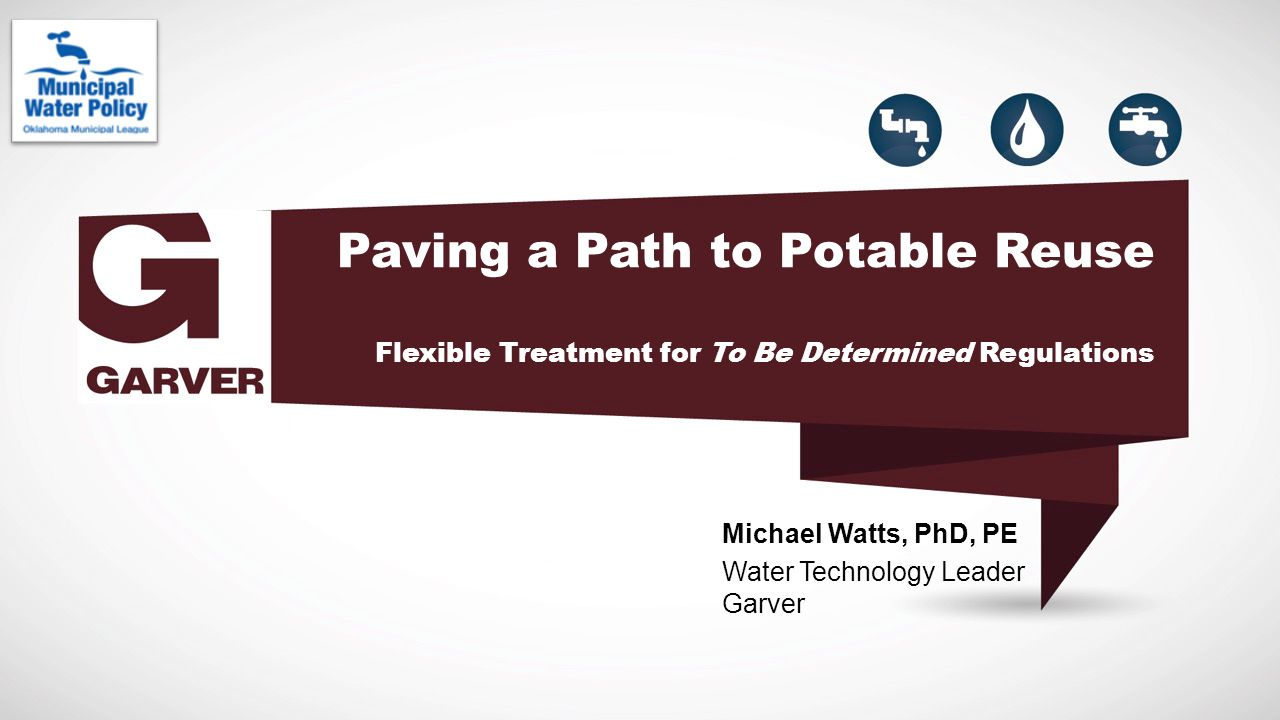 Paving a Path to Potable Reuse Flexible Treatment for To Be Determined Regulations