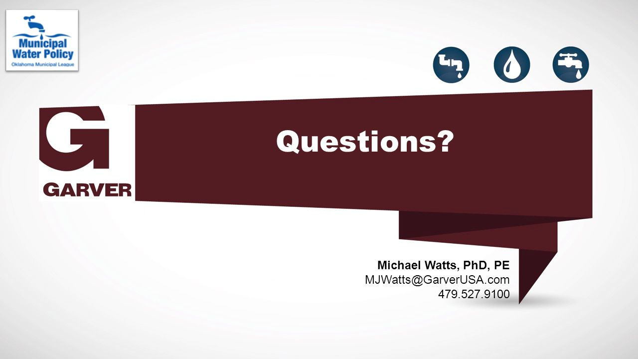 Questions Michael Watts, PhD, PE MJWatts@GarverUSA.com 479.527.9100