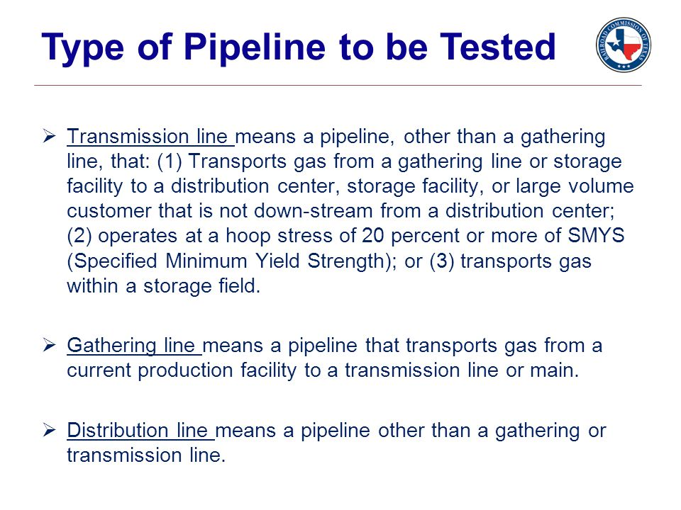 Type of Pipeline to be Tested