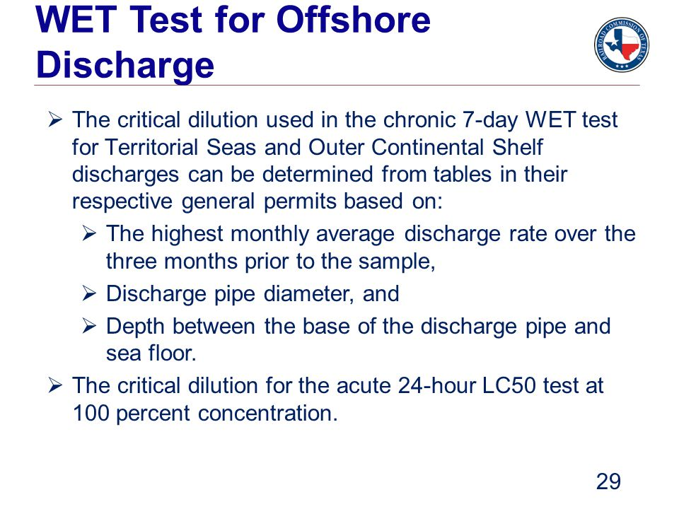 WET Test for Offshore Discharge