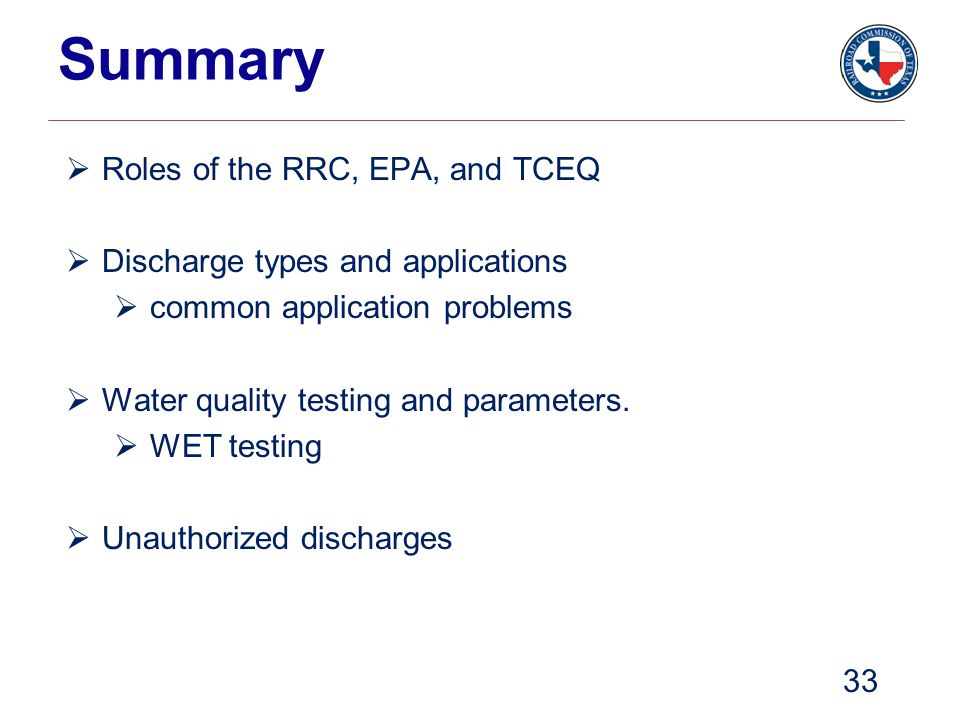 Summary Roles of the RRC, EPA, and TCEQ