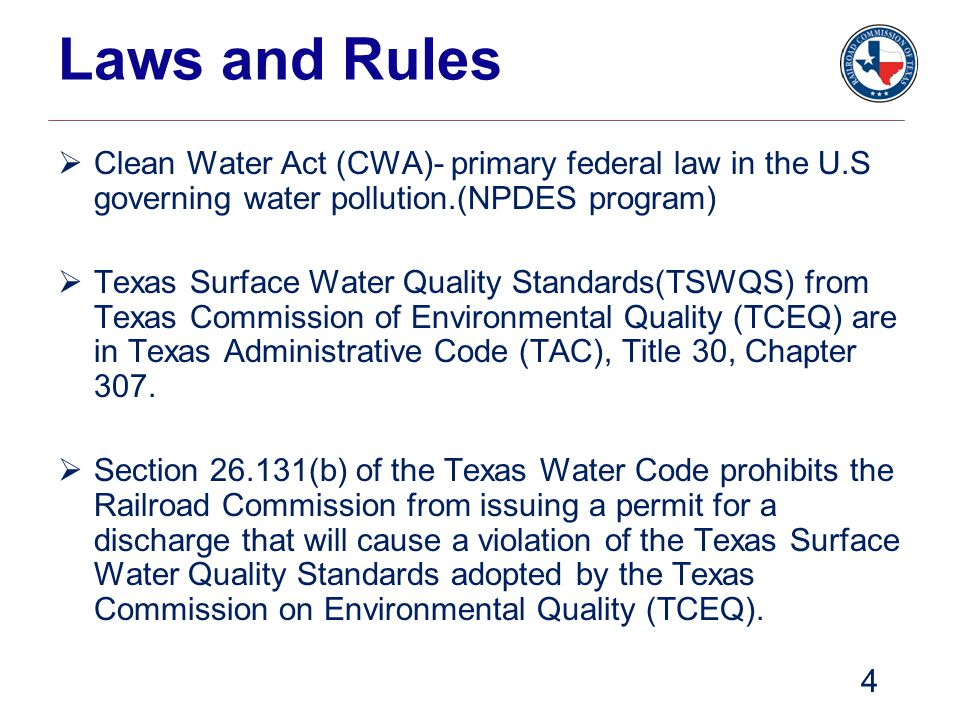 Laws and Rules Clean Water Act (CWA)- primary federal law in the U.S governing water pollution.(NPDES program)