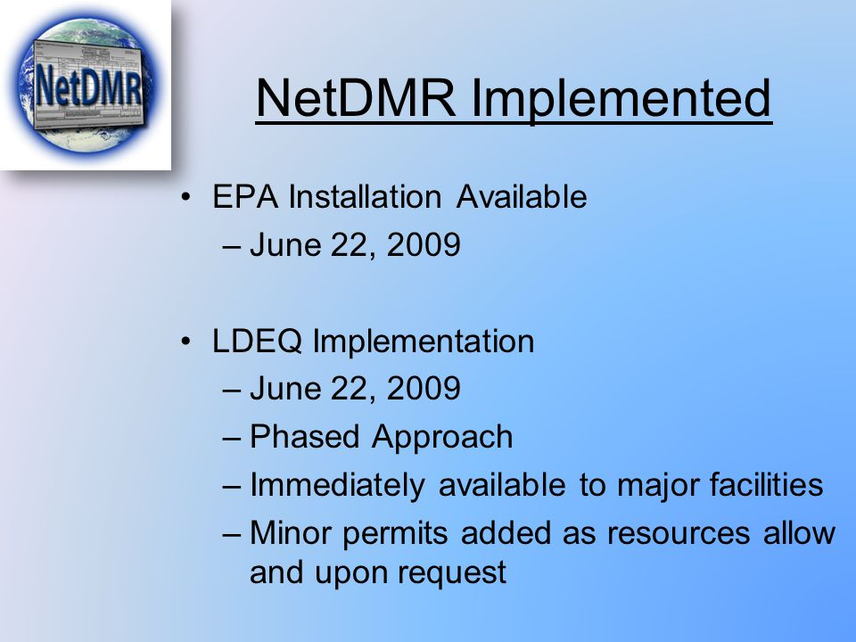 NetDMR Implemented EPA Installation Available June 22, 2009