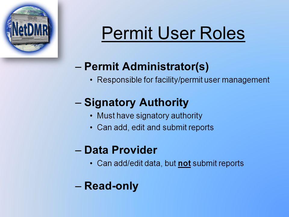 Permit User Roles Permit Administrator(s) Signatory Authority
