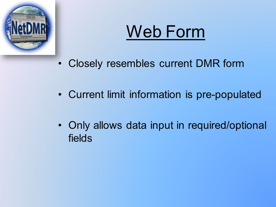 Web Form Closely resembles current DMR form