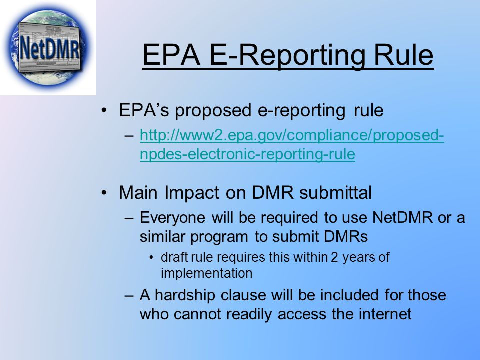 EPA E-Reporting Rule EPA's proposed e-reporting rule