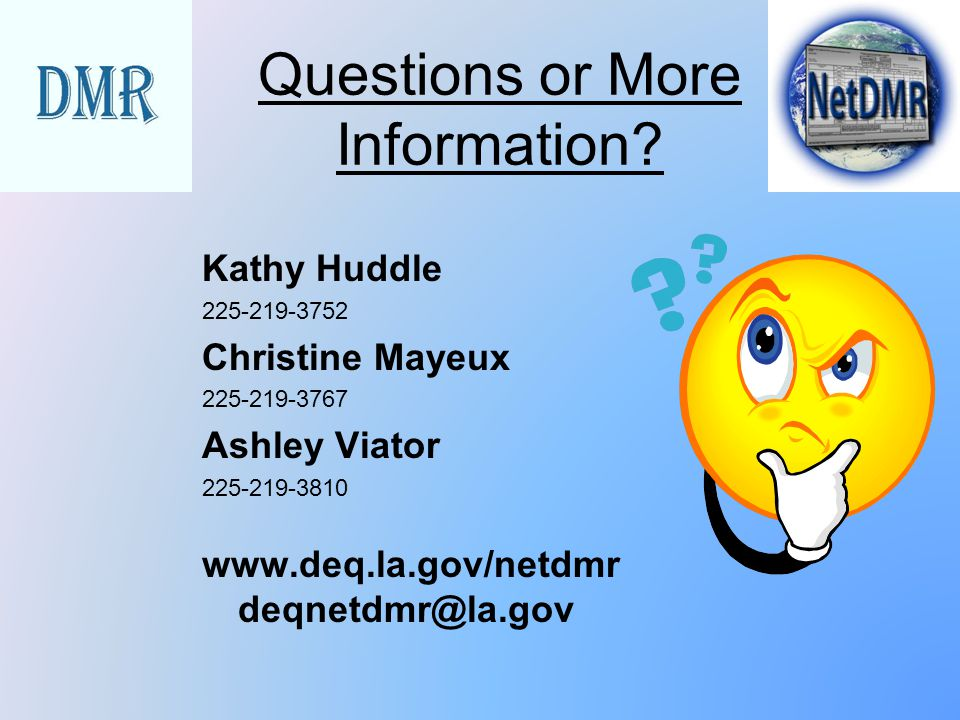 Questions or More Information
