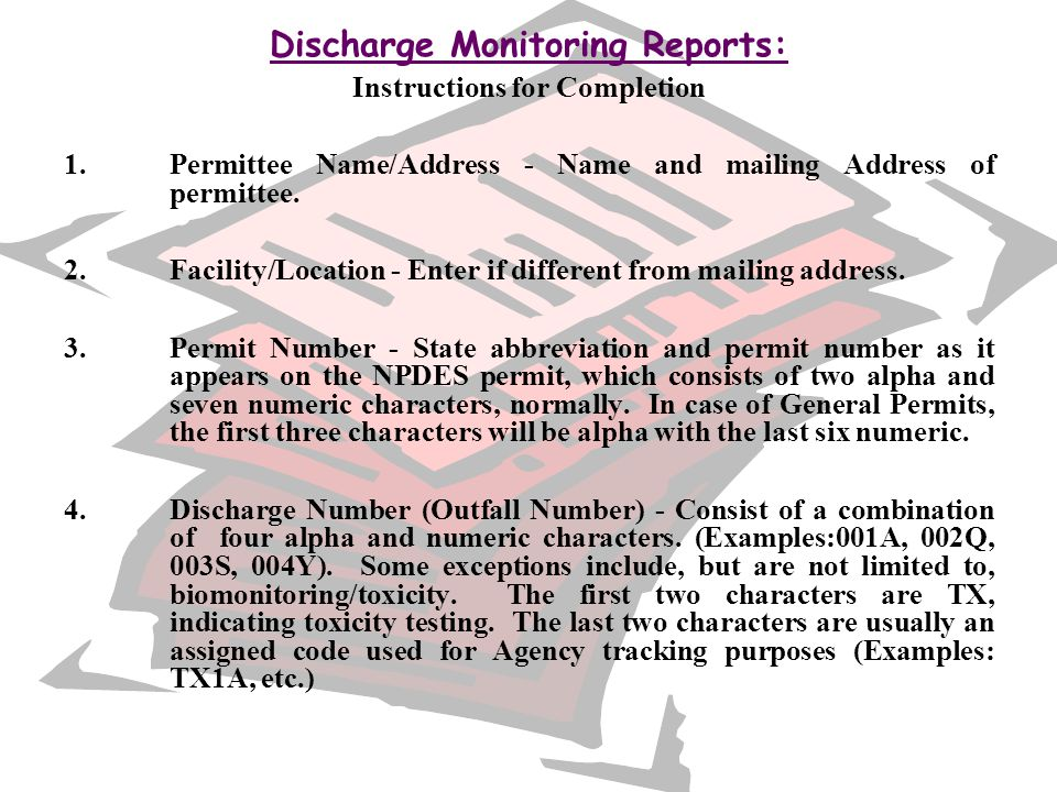 Discharge Monitoring Reports: Instructions for Completion