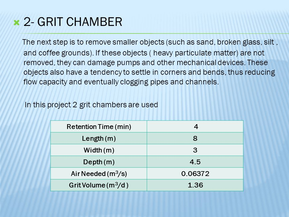 2- GRIT CHAMBER