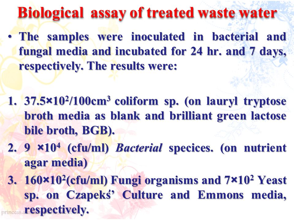 Biological assay of treated waste water