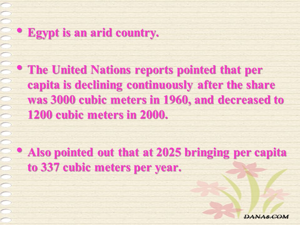Egypt is an arid country.