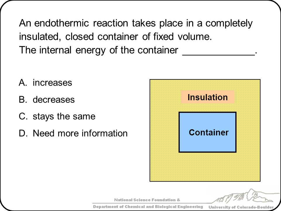 The internal energy of the container _____________.