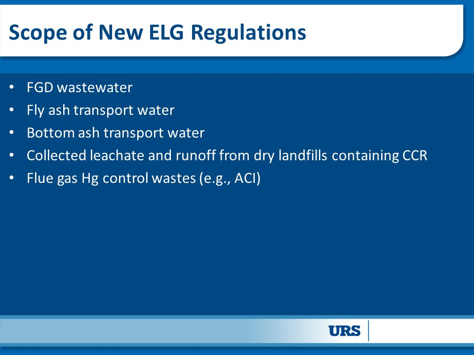 Scope of New ELG Regulations