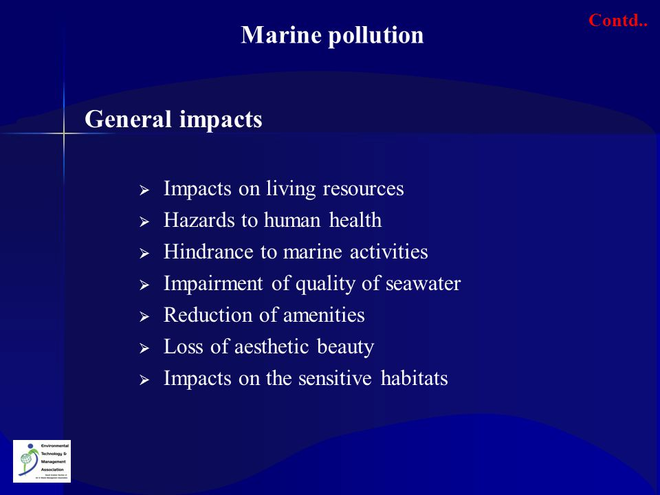Marine pollution General impacts Impacts on living resources