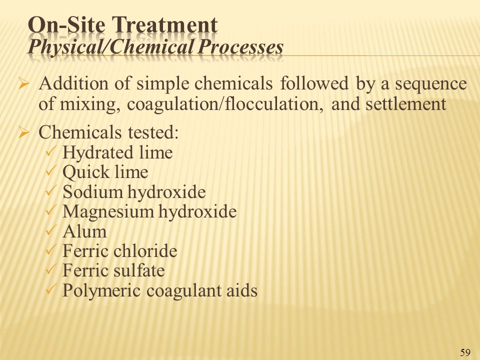 On-Site Treatment Physical/Chemical Processes