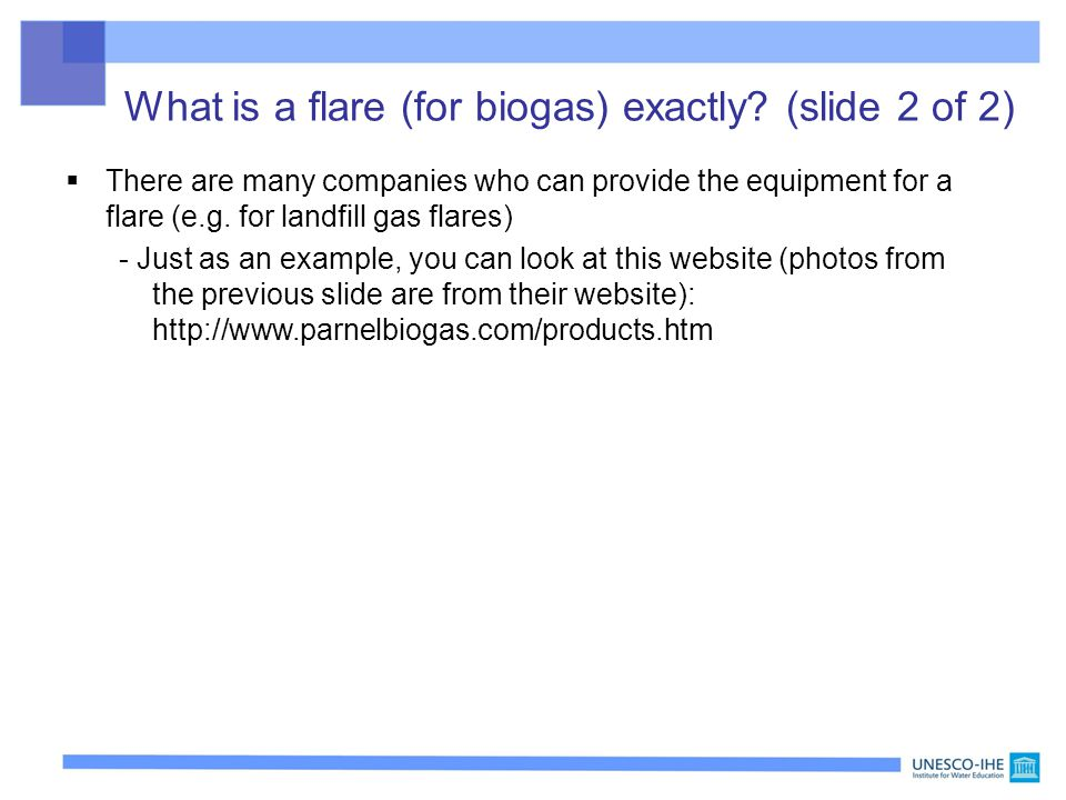 What is a flare (for biogas) exactly (slide 2 of 2)