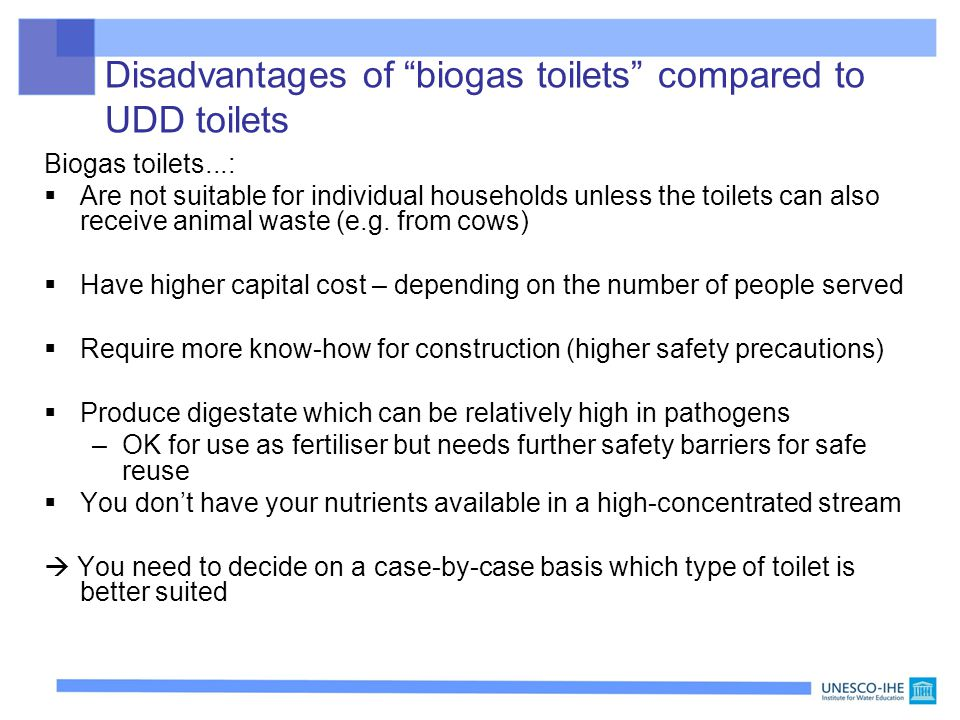 Disadvantages of biogas toilets compared to UDD toilets