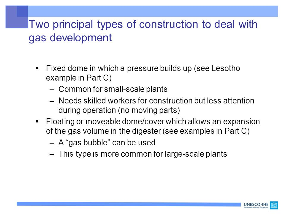 Two principal types of construction to deal with gas development