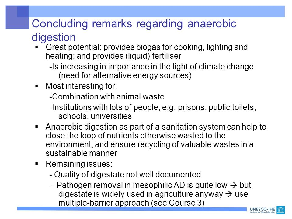 Concluding remarks regarding anaerobic digestion