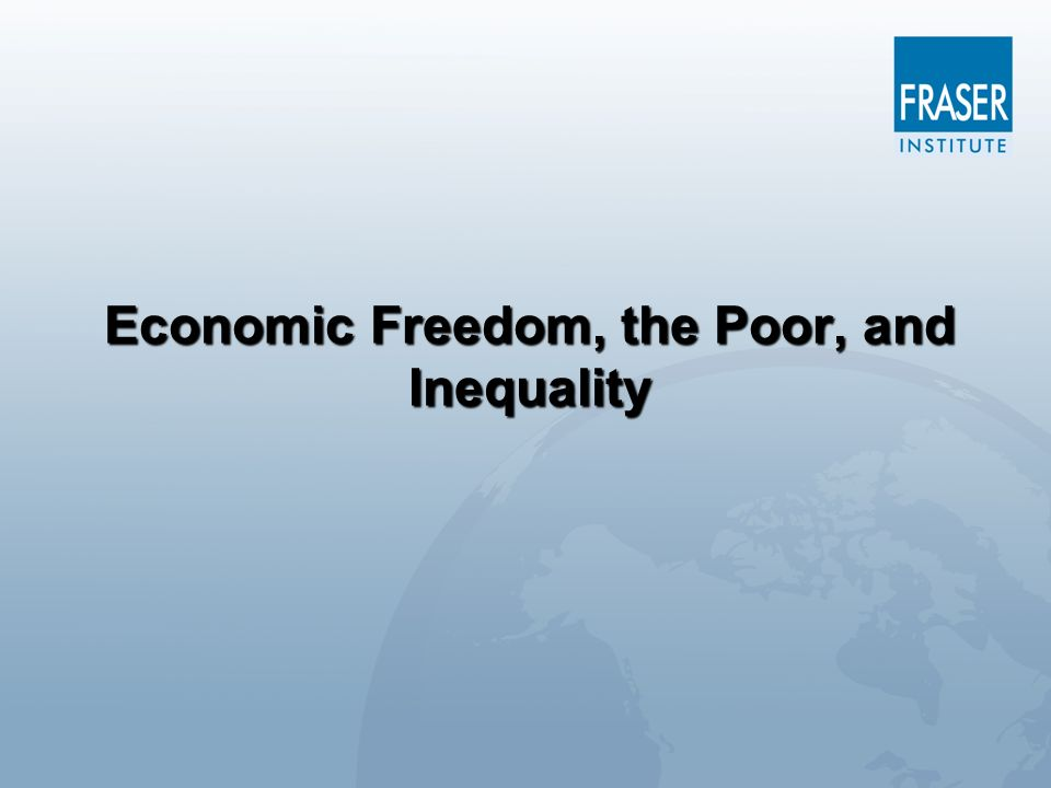Economic Freedom, the Poor, and Inequality