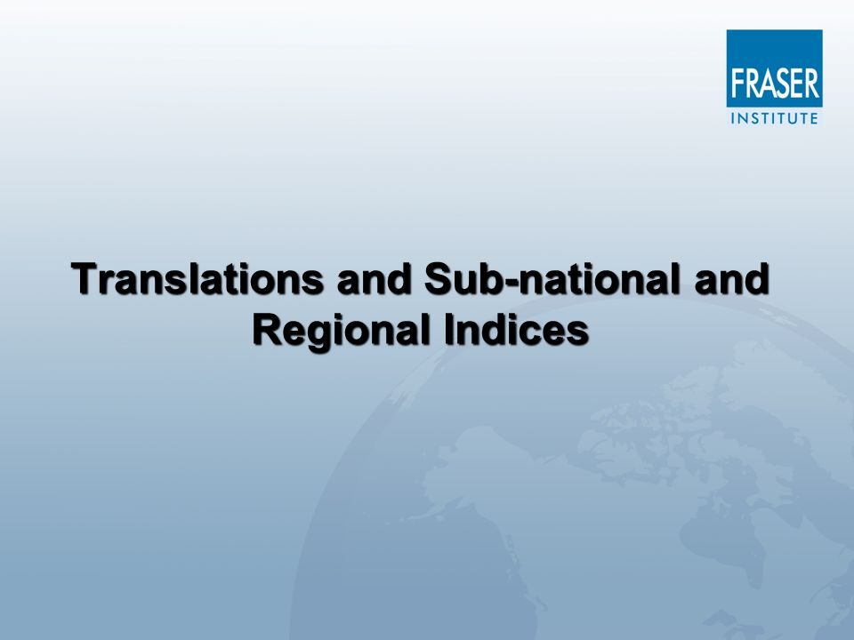 Translations and Sub-national and Regional Indices