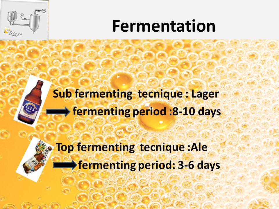 Fermentation Sub fermenting tecnique : Lager