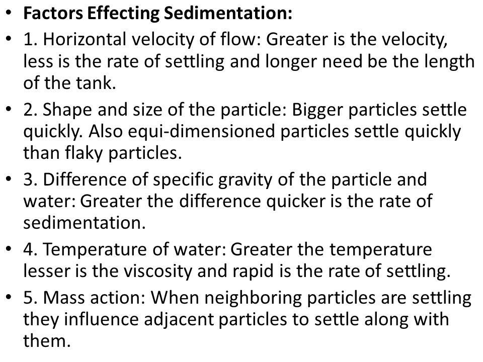Factors Effecting Sedimentation: