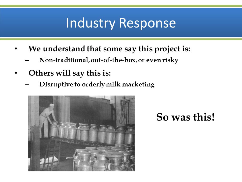 Industry Response So was this!