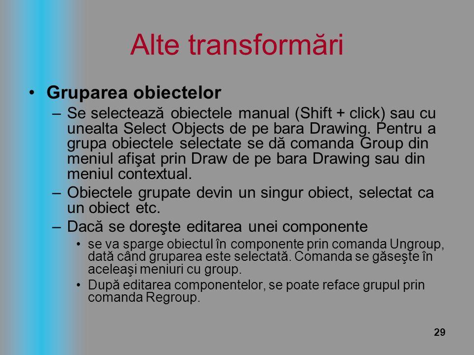 Alte transformări Gruparea obiectelor
