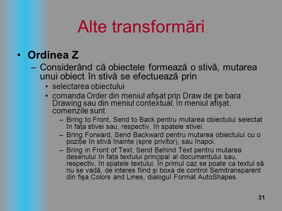 Alte transformări Ordinea Z