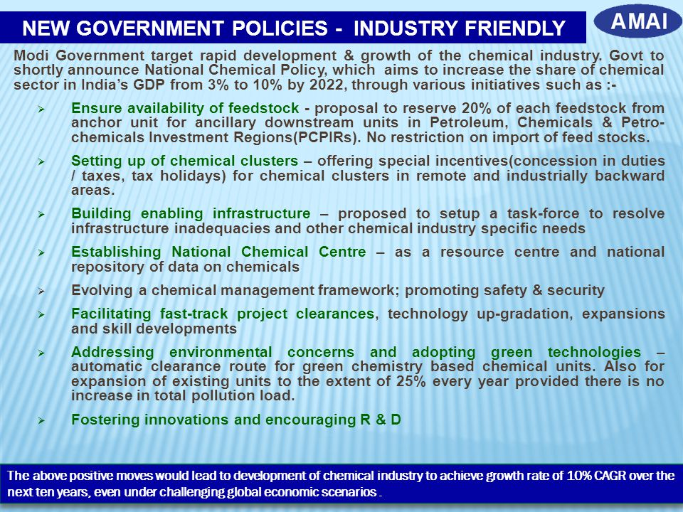 NEW GOVERNMENT POLICIES - INDUSTRY FRIENDLY