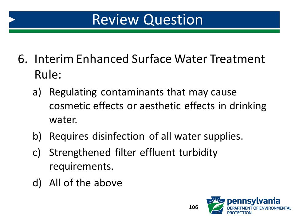 Review Question Interim Enhanced Surface Water Treatment Rule: