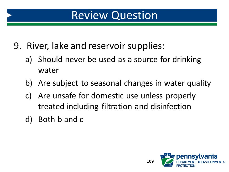 Review Question River, lake and reservoir supplies: