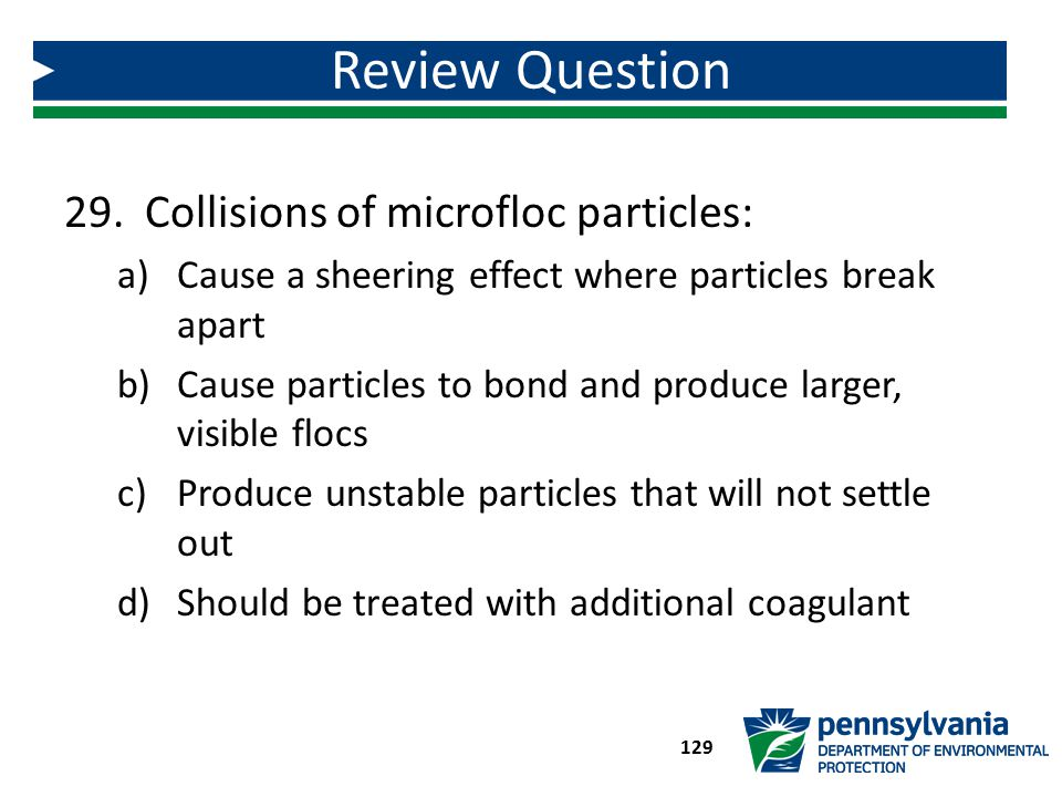Review Question Collisions of microfloc particles: