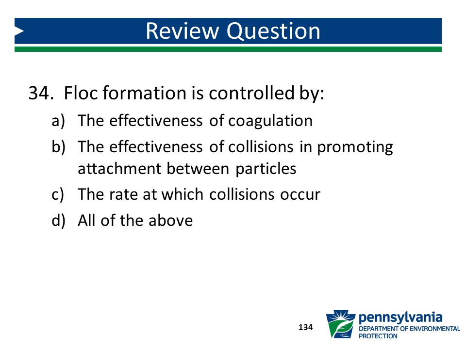 Review Question Floc formation is controlled by: