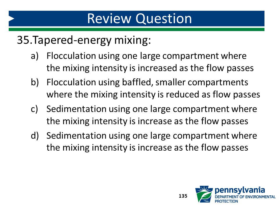 Review Question Tapered-energy mixing: