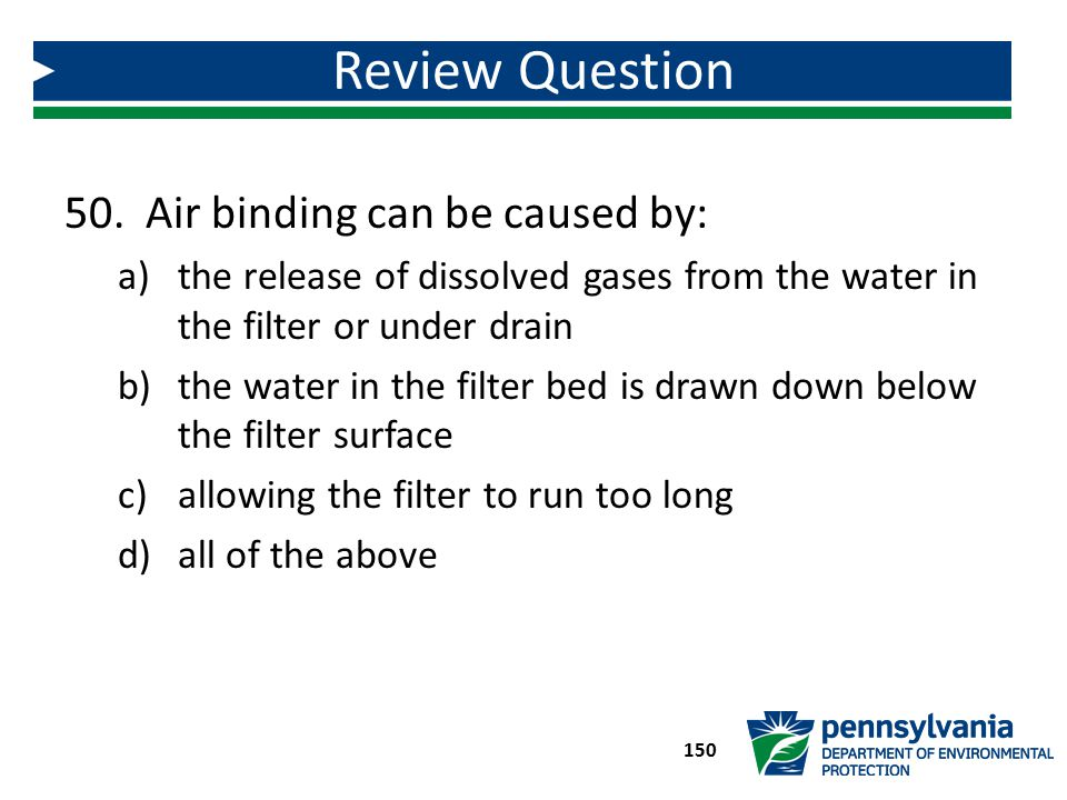 Review Question Air binding can be caused by: